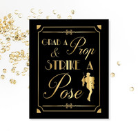 Grab A Prop & Strike A Pose, PRINTABLE Sign, Photo Booth Sign, Art Deco, Roaring 20's, Digital Download, 1920's Party Decor, Gold Art Print