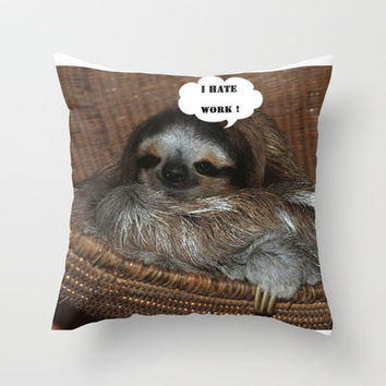 SLOTHFUL DAY Throw Pillow by catspaws | Society6