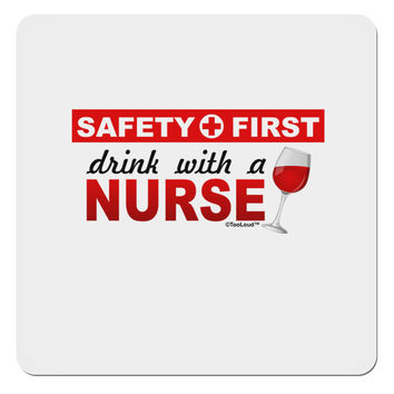 "Drink With A Nurse 4x4"" Square Sticker"