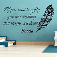Wall Decals Quotes Vinyl Sticker Decal Quote Feather Buddha If you want to Fly give up everything that weighs you down Home Decor Bedroom Art Design Interior NS757