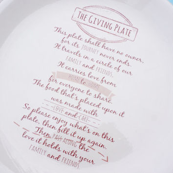 Giving plate - bring this plate as a hostess gift to be passed through family and friends.