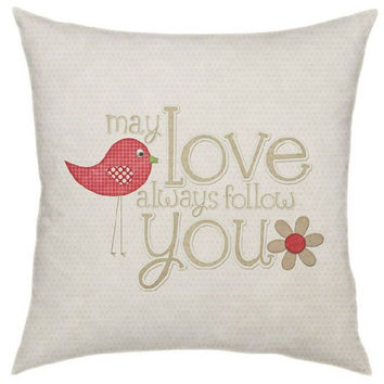 May Love Always Follow Throw Pillow