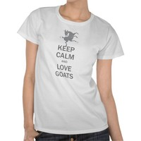 Keep Calm Love Goats Tee Shirts from Zazzle.com