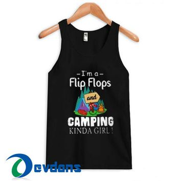 I'm A Flip Flops And Camping Tank Top Men And Women Size S to 3XL