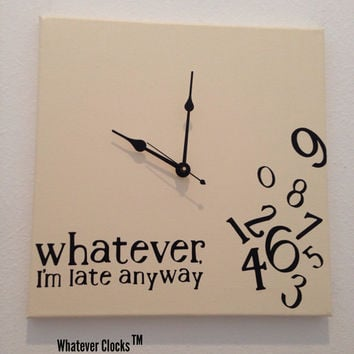 Whatever, I'm late anyway clock (Antique White & Black)