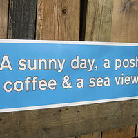a sunny day a posh coffee & a sea view by norfolkboy | notonthehighstreet.com