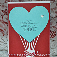 ON SALE Love Card, Birthday Card, Anniversary Card / Followed My Heart and Found You