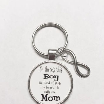 Infinity There's This Boy Who Stole My Heart He Calls Me Mom Son Gift Keychain