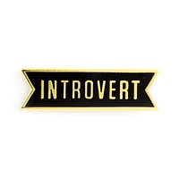 Introvert Enamel Pin in Black and Metallic Gold