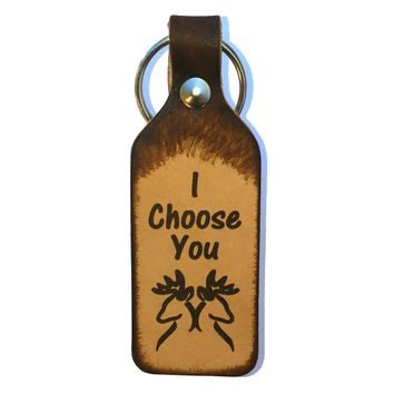 I Choose You with Two Bucks Leather Keychain