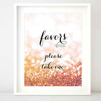 """Printable sign """"favors please take one"""" gold party printable, gold party decor, rose gold party, pink gold favors wedding sign -gp126 Olivia"""