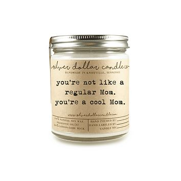"""Cool Mom"" - 8oz Soy Candle"