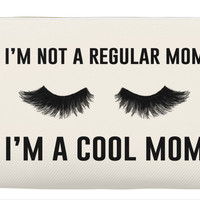 I'm not a regular Mom, I'm a cool Mom makeup bag, makeup pouch, custom pouch