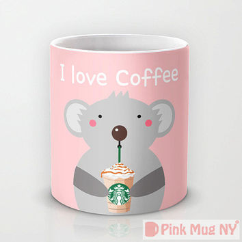 Personalized mug cup designed PinkMugNY- I love Starbucks - Koala - I love coffee