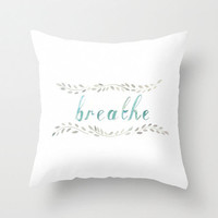 40% Off Sale - Accent Pillow - Watercolor Throw Pillow Cover - Typography - Breathe - Inspiration - Decorative Pillow - Home Decor