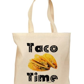 Taco Time - Mexican Food Design Grocery Tote Bag by TooLoud