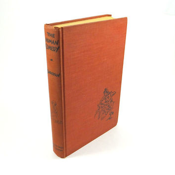 The Human Comedy by William Saroyan. First Edition from 1943