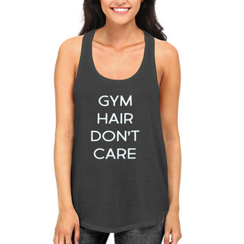 Gym hair don't care racerback tank top womens ladies funny humor gym workout fitness hilarious cute hipster fashion gift
