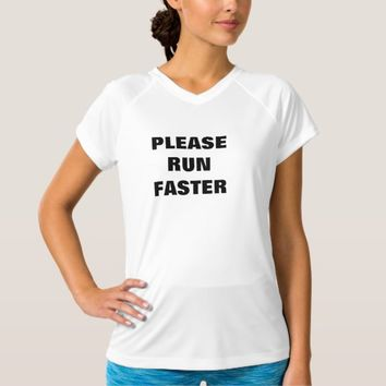 Please Run Faster Women's Athletic T-Shirt