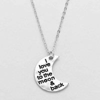 """I Love you To The Moon & Back"" Moon Necklace Silver"