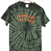 Make Art Not War Green Tie Dye Graphic Unisex Tee