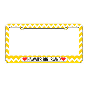 Hawaii's Big Island Love with Hearts - License Plate Tag Frame - Yellow Chevrons Design