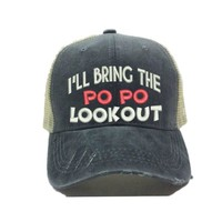 """I'll Bring The Po Po Lookout"" Trucker Hat"