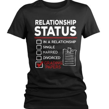 Women's Funny Teacher T-Shirt Relationship Status School Shirt Grading Papers Tee Teacher Gift Idea