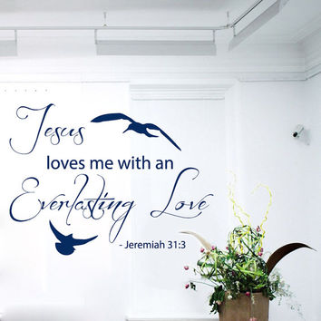 Jeremiah Wall Decals Jesus Loves Me With An Everlasting Love Psalm Verses Words Home Vinyl Decal Sticker Kids Nursery Baby Room Decor kk711