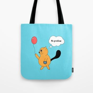 Beatrice. The cat that thinks... No problem Tote Bag by ArtGenerations