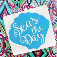 Seas The Day Shell Car Decal Sticker Beach Love Nautical Preppy Southern Decal Car Sticker Vinyl Decal Laptop iPad Tablet Decor Custom Decal