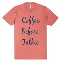 Coffee before talkie-Unisex Pomegranate T-Shirt