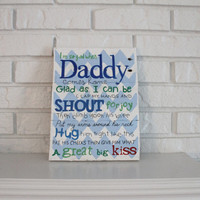 Father's Day Daddy Hugs Kiss Smile Love Handmade Hand Painted Wood Sign