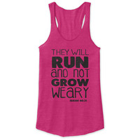 They Will Run Racerback Tank - tri blend, beautiful quote, workout clothing, motivational tanks, inspirational tops, faith