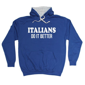 123t USA Italians Do It Better Funny Hoodie