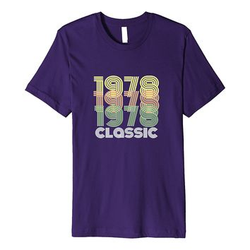 1978 Classic Birthday T-Shirt 40th Funny Gag Gift