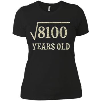 90 yrs years old Square Root of 8100 90th birthday T-Shirt Next Level Ladies Boyfriend Tee