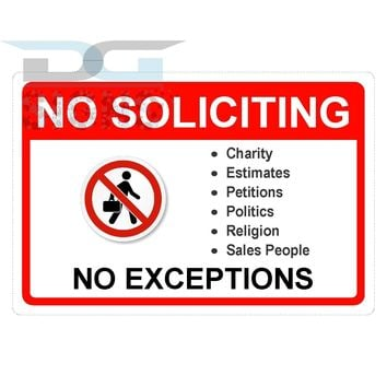 No Soliciting No Exceptions - aluminum sign 12x8