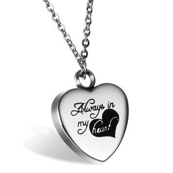 """"""" Always in My Heart """" Cremation Urn Stainless Steel Necklace Pendant Locket"""