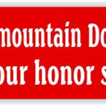 My Bernese Mountain Dog is smarter than your honor student - bumper sticker 2-pack