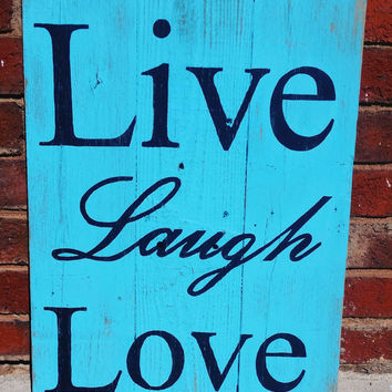 Rustic Wood Sign, Live Laugh Love Sign, Rustic Home Decor, Reclaimed wood sign, Distressed Sign, Country Home Decor, Rustic Wall Decor