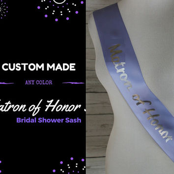 Matron of Honor Sash, Bridal Shower Sash for Matron of Honor to wear at Bridal shower or Bachelorette Party, With a Rhinestone Pin