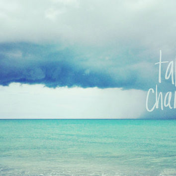 Beach Quote Wall Art | Ocean Photography | Inspirational Art Print | Quote Photography | Beach Wall Art Print in Turquoise and White