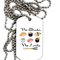 No Sushi No Life Adult Dog Tag Chain Necklace