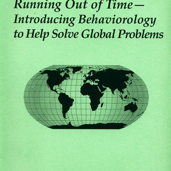 Study Questions: Running Out of Time - Introducing Behaviorology to Help Solve Global Problems by Stephen F. Ledoux