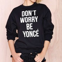 Stylestalker Don't Worry Sweatshirt