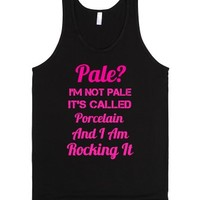 I'm not pale! It's called Porcelain!-Unisex Black Tank