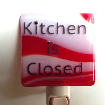 Fused Glass Kitchen is Closed Night Light