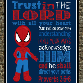 Super Hero Wall Art -  Trust in the Lord with all your Heart - Proverbs 3:5-6  - Christian Spiderman Nursery Decor