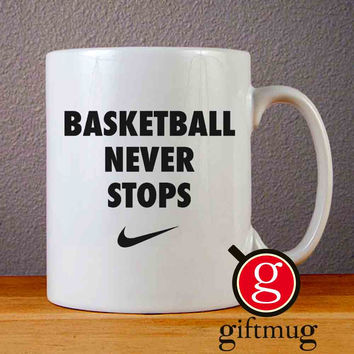 NIKE BASKETBALL NEVER STOP QUOTES Ceramic Coffee Mugs